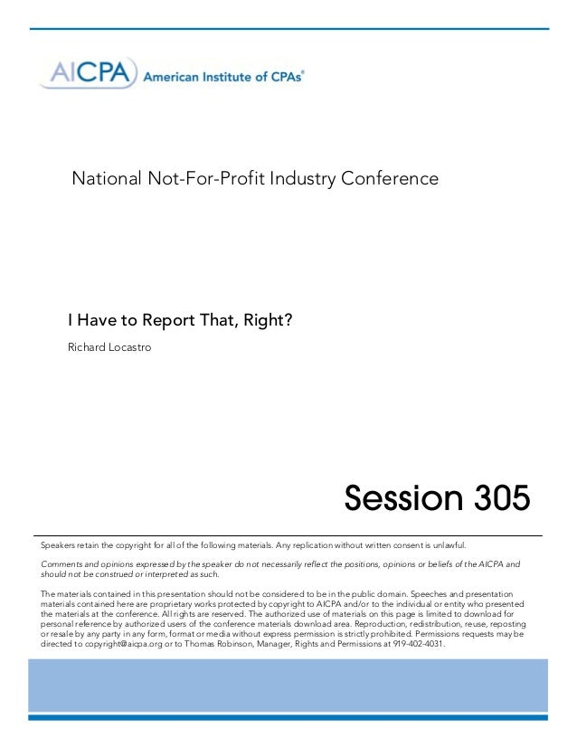 National Not-For-Profit Industry Conference       I Have to Report That, Right?       Richard Locastro	      ...