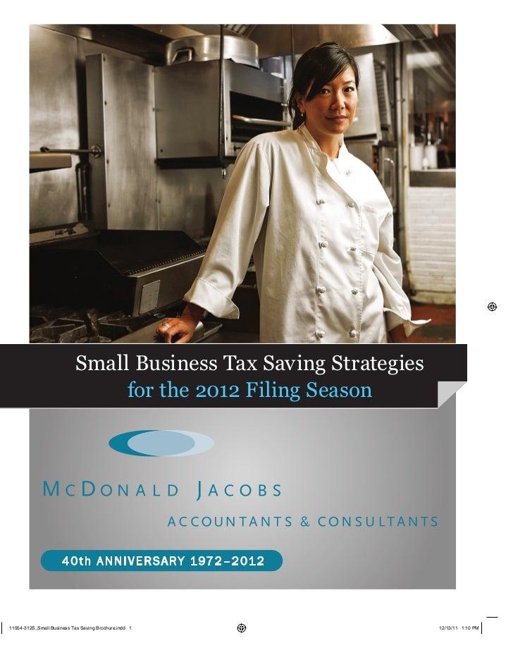 Small Business Tax Saving Strategies     for the 2012 Filing Season
