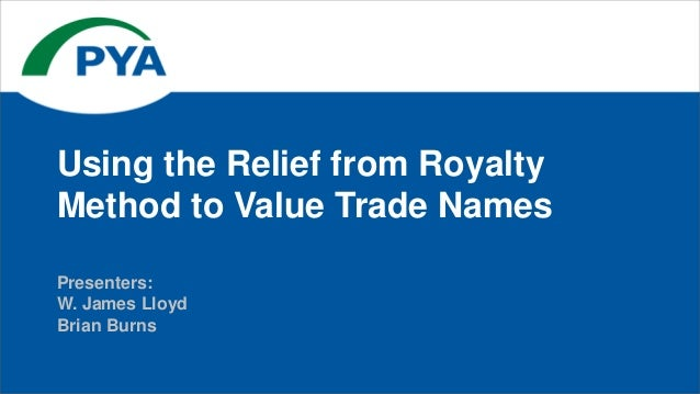 Unlearning marketing: brand valuation by royalty relief method.