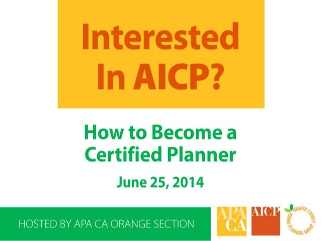Interested in AICP? How to Become a Certified Planner