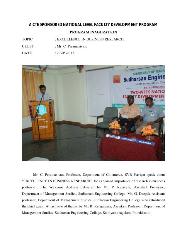 AICTE SPONSORED NATIONAL LEVEL FACULTY DEVELOPMENT PROGRAM PROGRAM INAGURATION TOPIC  : EXCELLENCE IN BUSINESS RESEARCH.  ...