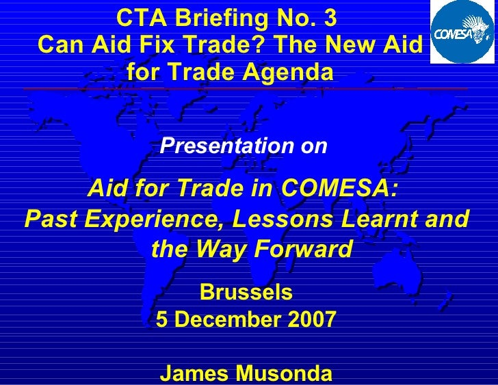 <ul><li>CTA Briefing No. 3  </li></ul><ul><li>Can Aid Fix Trade? The New Aid for Trade Agenda </li></ul>Presentation on   ...