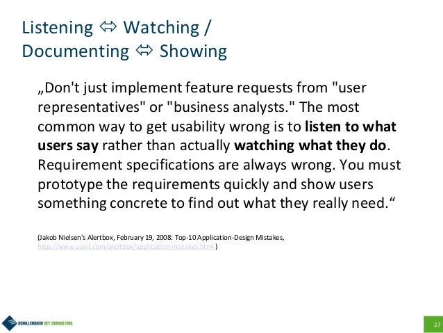 """27 Listening  Watching / Documenting  Showing """"Don't just implement feature requests from """"user representatives"""" or """"bus..."""