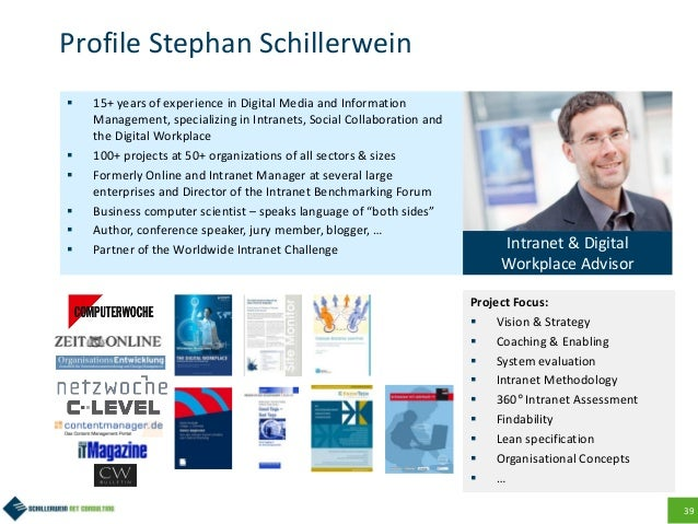 39 Profile Stephan Schillerwein  15+ years of experience in Digital Media and Information Management, specializing in Int...