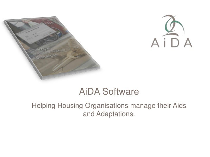 AiDA Software<br />Helping Housing Organisations manage their Aids and Adaptations.<br />