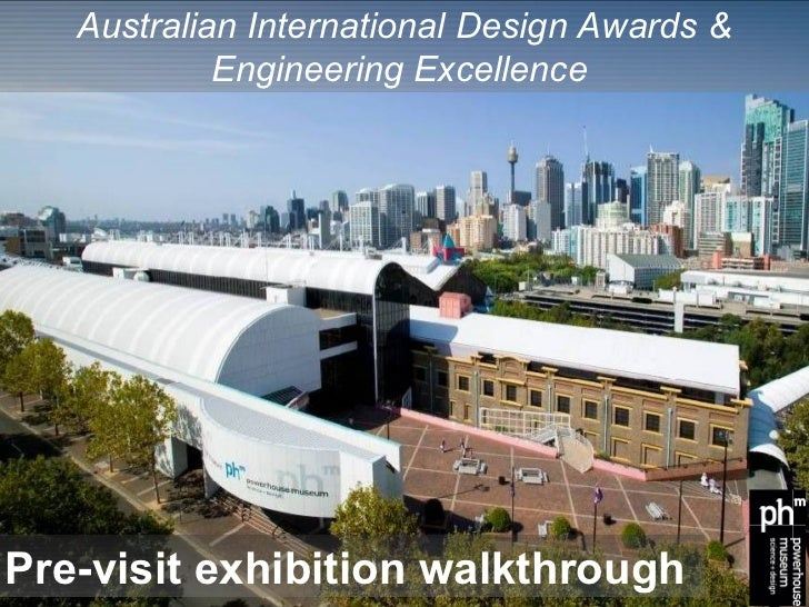 Australian International Design Awards &            Engineering ExcellencePre-visit exhibition walkthrough
