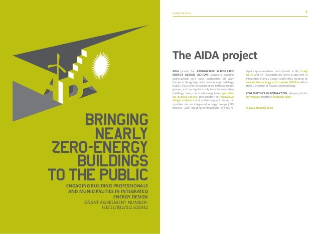aidaproject.eu aidaproject.eu1 1 Bringing nearly zero-energy buildings tothe publicEngaging building professionals and mun...