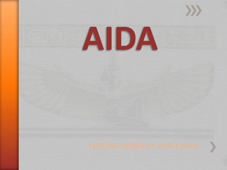 AIDA<br />COSTUME DESIGN BY: SHIREE HOUF<br />