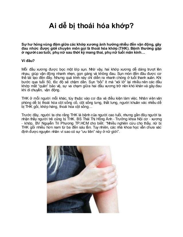 Ai dễ bị thoái hóa khớp? Sự hư hỏng vùng đệm giữa các khớp xương ảnh hưởng nhiều đến vận động, gây đau nhức được giới ch...