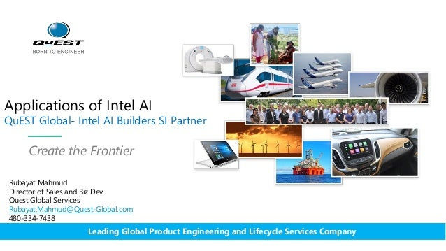 Applications of Intel AI QuEST Global- Intel AI Builders SI Partner Create the Frontier Leading Global Product Engineering...