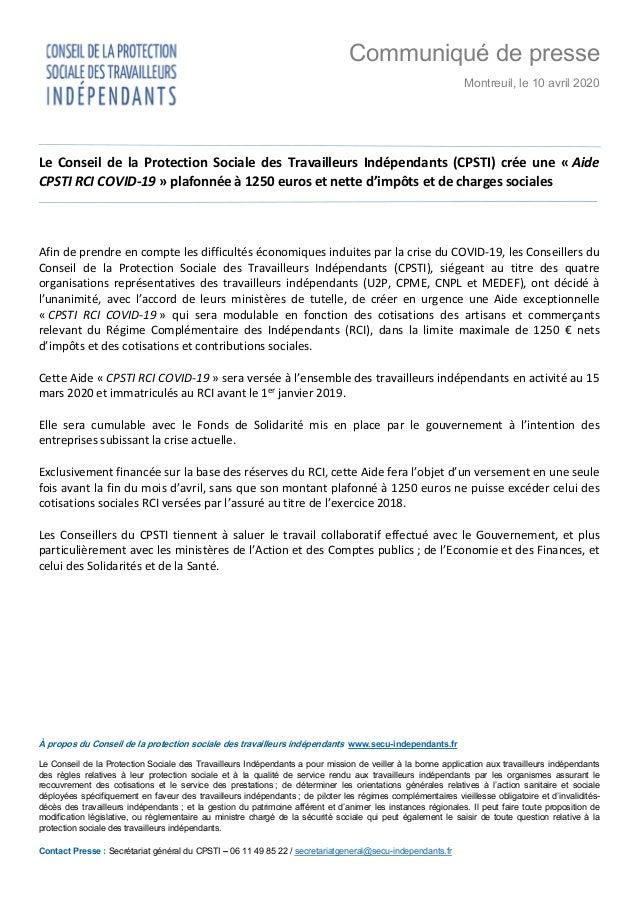 Communiqué de presse Montreuil, le 10 avril 2020 Le Conseil de la Protection Sociale des Travailleurs Indépendants (CPSTI)...