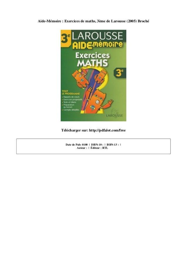 Aide Memoire Exercices De Maths 3eme De Larousse 2005 Broche