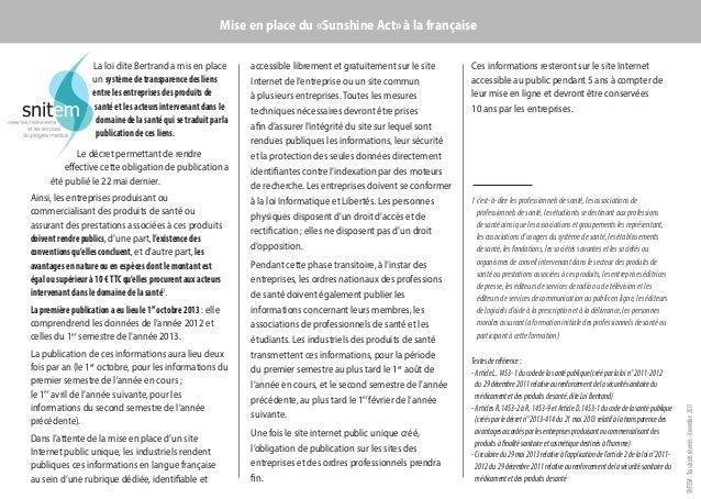 Mise en place du «Sunshine Act» à la française  Le décret permettant de rendre effective cette obligation de publication a...
