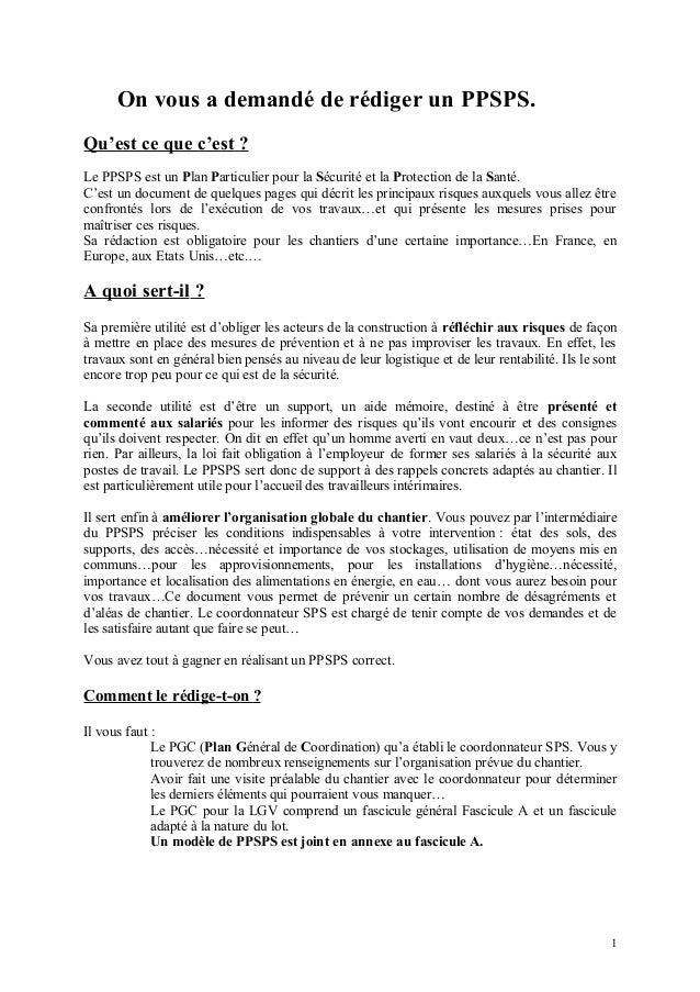 On vous a demandé de rédiger un PPSPS. Qu'est ce que c'est ? Le PPSPS est un Plan Particulier pour la Sécurité et la Prote...
