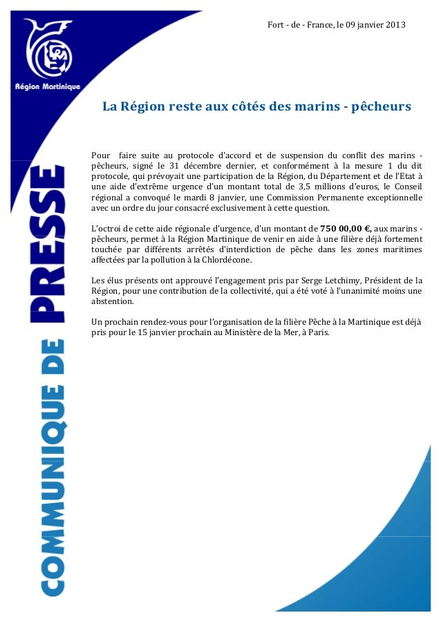 Fort - de - France, le 09 janvier 2013  La Région reste aux côtés des marins - pêcheursPour faire suite au protocole dacco...
