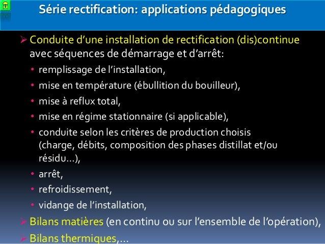 Série rectification: applications pédagogiques  Conduite d'une installation de rectification (dis)continue  avec séquence...