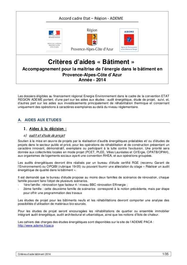 Critères d'aide bâtiment 2014 1/35 Critères d'aides « Bâtiment » Accompagnement pour la maîtrise de l'énergie dans le bâti...
