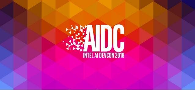2018 Intel AI Developer Conference Keynote
