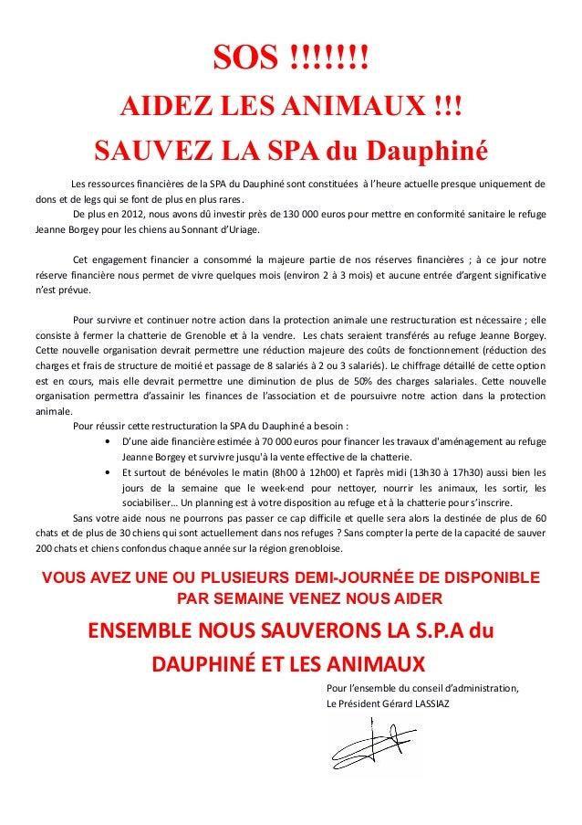 SOS !!!!!!!                    AIDEZ LES ANIMAUX !!!              SAUVEZ LA SPA du Dauphiné        Les ressources financiè...