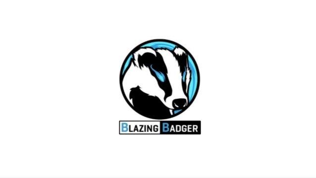 @swagentrotz  Blazing Badger
