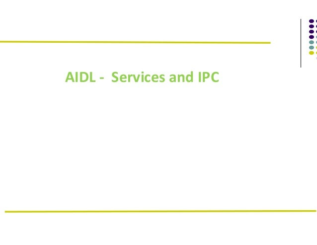 AIDL - Services and IPC