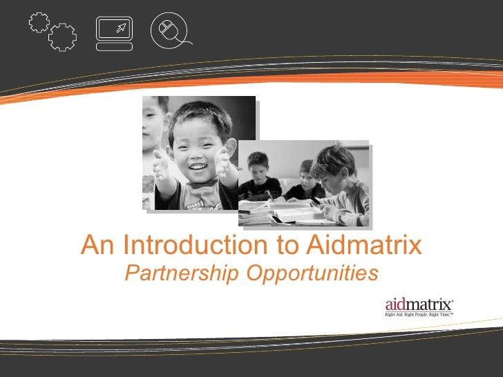 An Introduction to Aidmatrix Partnership Opportunities