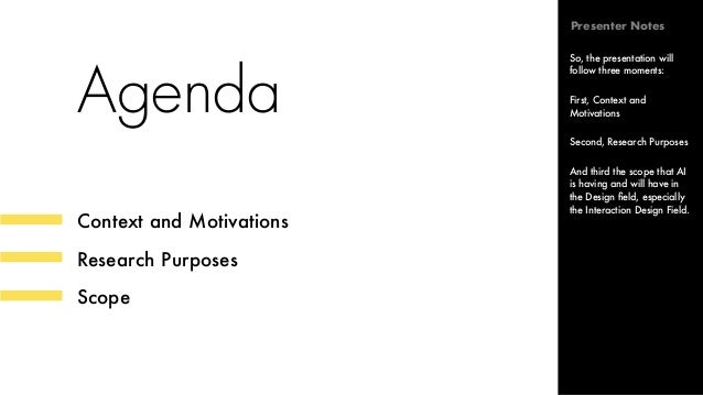 Agenda Context and Motivations Research Purposes Scope So, the presentation will follow three moments: First, Context and ...