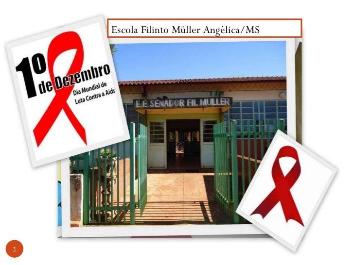 Escola Filinto Müller Angélica/MS