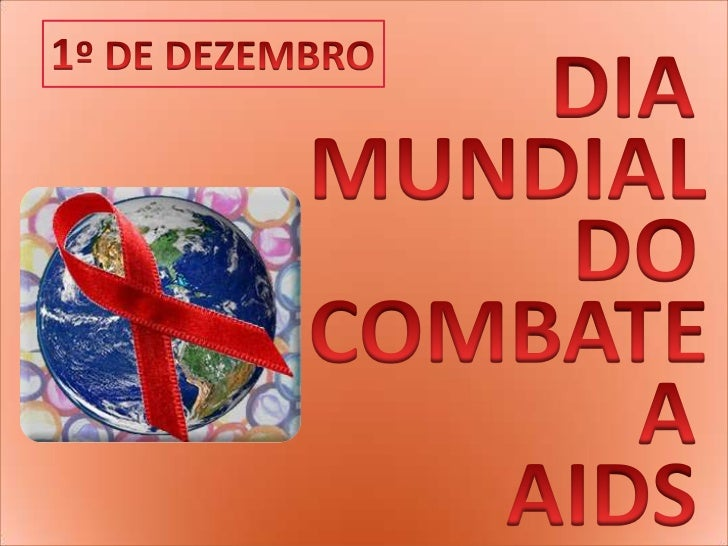 DIA <br />              MUNDIAL <br />                          DO <br />              COMBATE   ...
