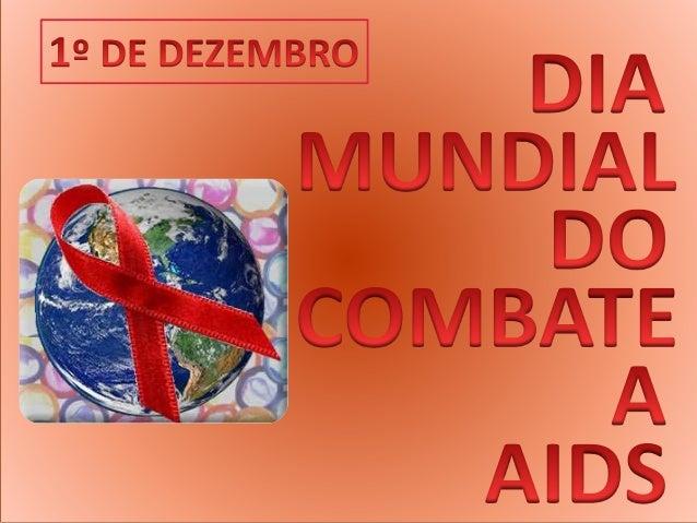 DIA MUNDIAL DO COMBATE A AIDS