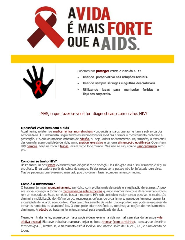 HIV / AIDS                                           Podemos nos proteger contra o virus da AIDS:                         ...