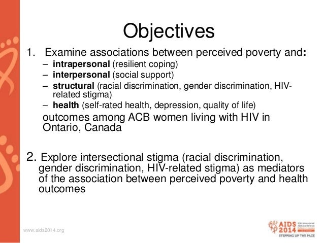 """poverty women and aids """"poverty is undermining advances in hiv medicine"""" that's how elise riley, phd, summed up her nearly 10 years of research on people living with hiv who struggle to have life's most basic necessities."""