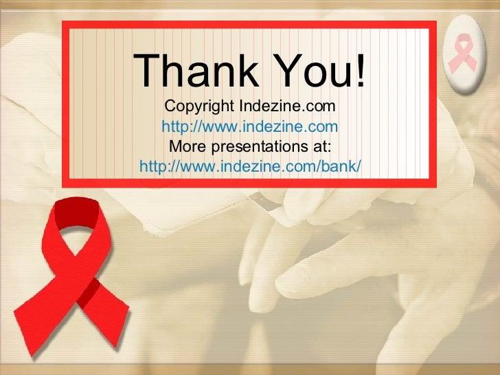 Thank You! Copyright Indezine.com http://www.indezine.com More presentations at: http://www.indezine.com/bank/
