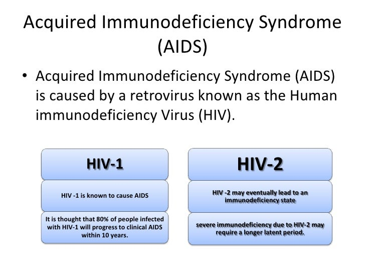 the characteristics of the acquired immunodeficiency syndrome Descriptive analysis was used to present the essential characteristics of syndrome/human immunodeficiency of acquired immune deficiency syndrome.