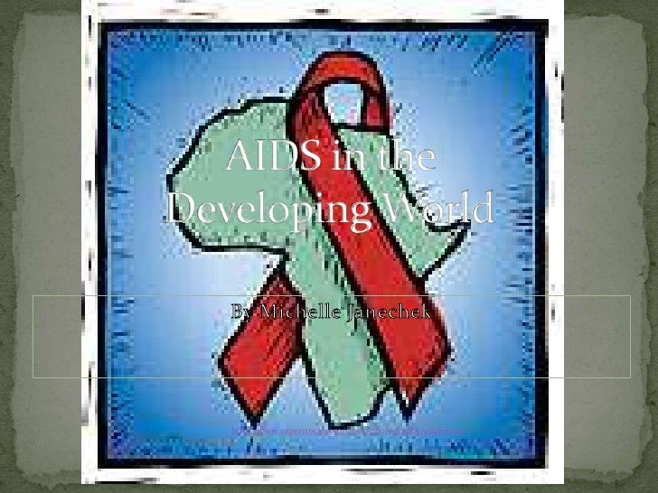 AIDS in the Developing World<br />By Michelle Janechek<br />http://www.superstock.com/stock-photography/epidemics<br />