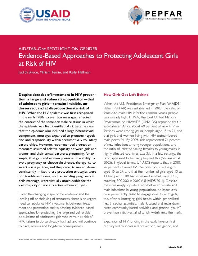 AIDSTAR-One SPOTLIGHT ON GENDEREvidence-Based Approaches to Protecting Adolescent Girlsat Risk of HIVJudith Bruce, Miriam ...