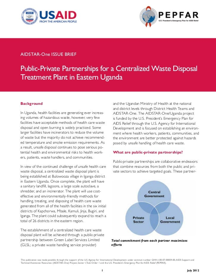 AIDSTAR-One ISSUE BRIEFPublic-Private Partnerships for a Centralized Waste DisposalTreatment Plant in Eastern UgandaBackgr...