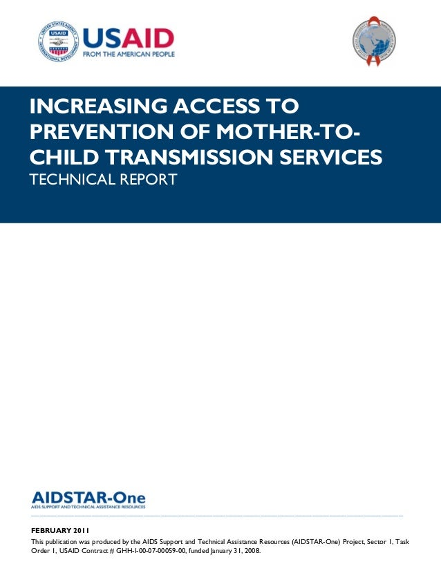 |INCREASING ACCESS TOPREVENTION OF MOTHER-TO-CHILD TRANSMISSION SERVICESTECHNICAL REPORT__________________________________...