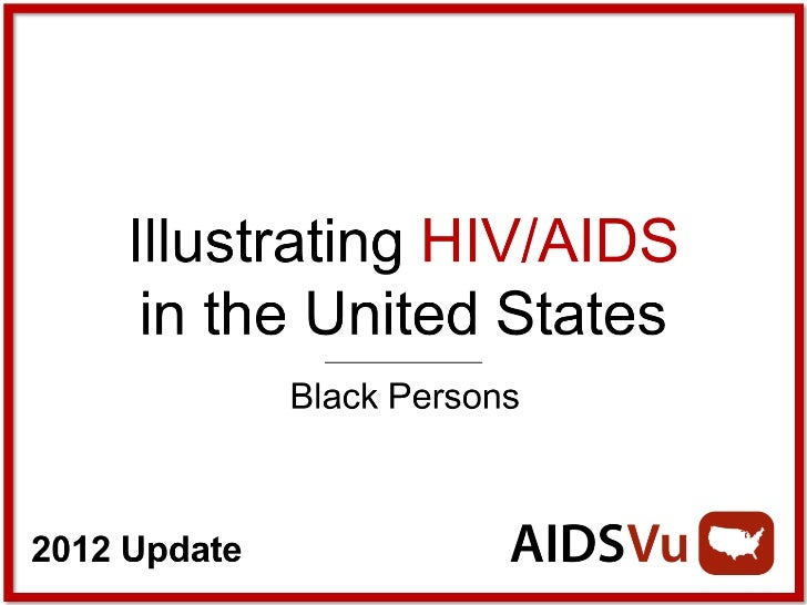 Illustrating HIV/AIDS in the United States: Black Persons