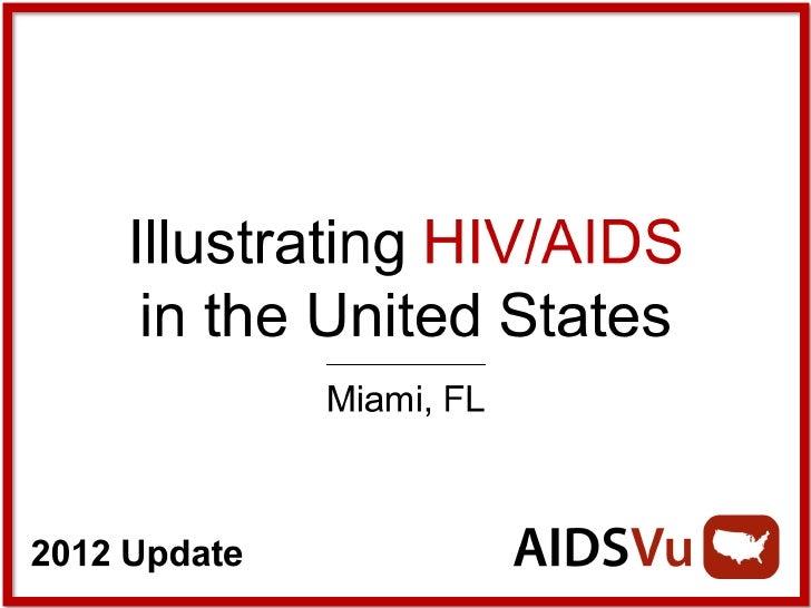 Illustrating HIV/AIDS in Miami
