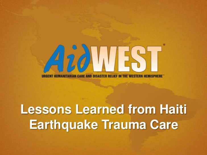 Lessons Learned from Haiti Earthquake Trauma Care<br />