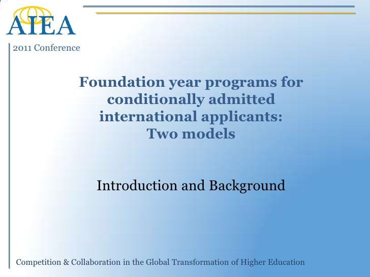 Foundation year programs for conditionally admitted international applicants: Two models<br />George Mason University <br ...