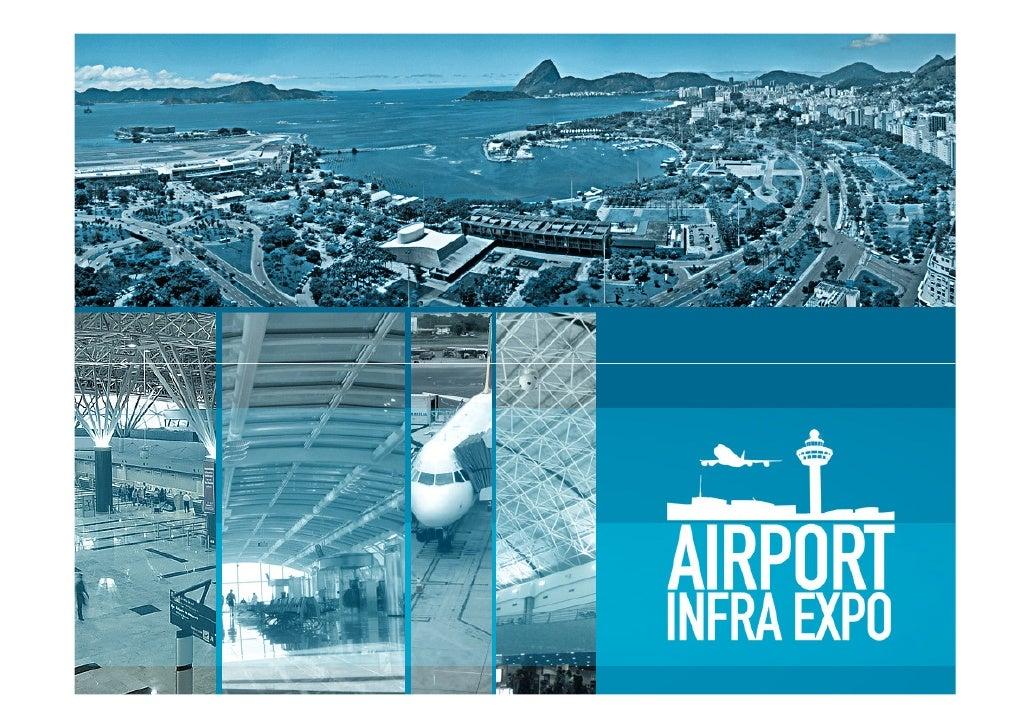 A Airport Infra Expo é um evento que se propõe a ser o ponto de encontro de negócios e ideias do setor aeroportuário e se ...