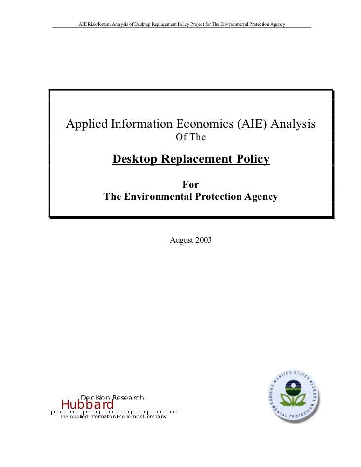 AIE Risk/Return Analysis of Desktop Replacement Policy Project for The Environmental Protection Agency       Applied Infor...