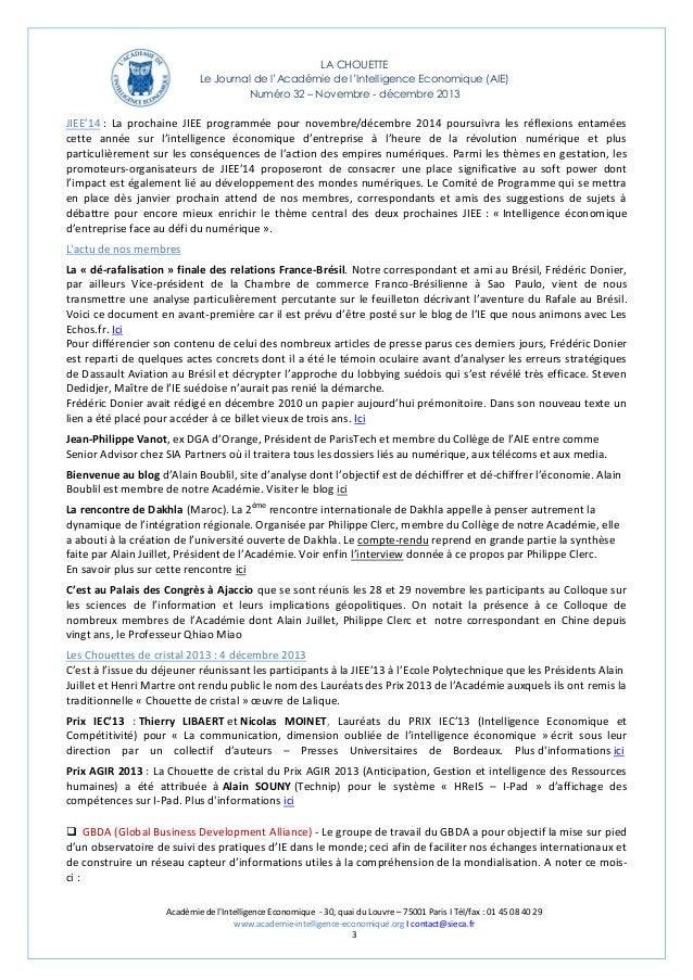 LA CHOUETTE Le Journal de l'Académie de l'Intelligence Economique (AIE) Numéro 32 – Novembre - décembre 2013  JIEE'14 : La...