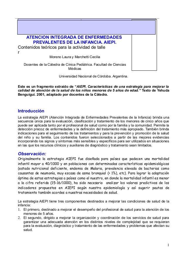 ATENCION INTEGRADA DE ENFERMEDADESPREVALENTES DE LA INFANCIA. AIEPI.Contenidos teóricos para la actividad de tallerMoreno ...