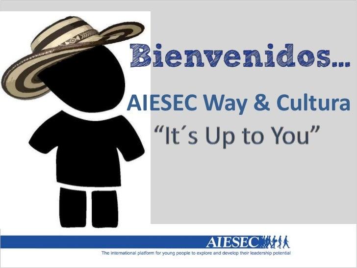 AIESEC Way & Cultura