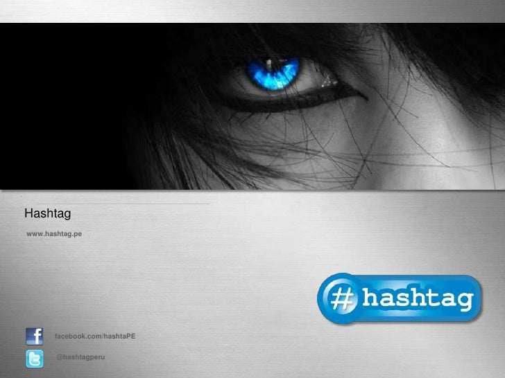 Page 1<br />Hashtag<br />www.hashtag.pe<br />facebook.com/hashtaPE<br />@hashtagperu<br />