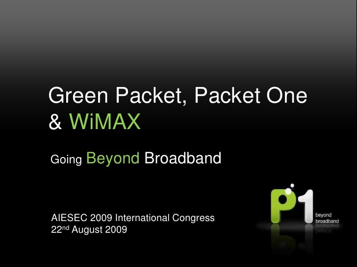 Private & Confidential. Property of Packet One Networks (Malaysia) Sdn Bhd. jcp10808<br />Green Packet, Packet One & WiMAX...