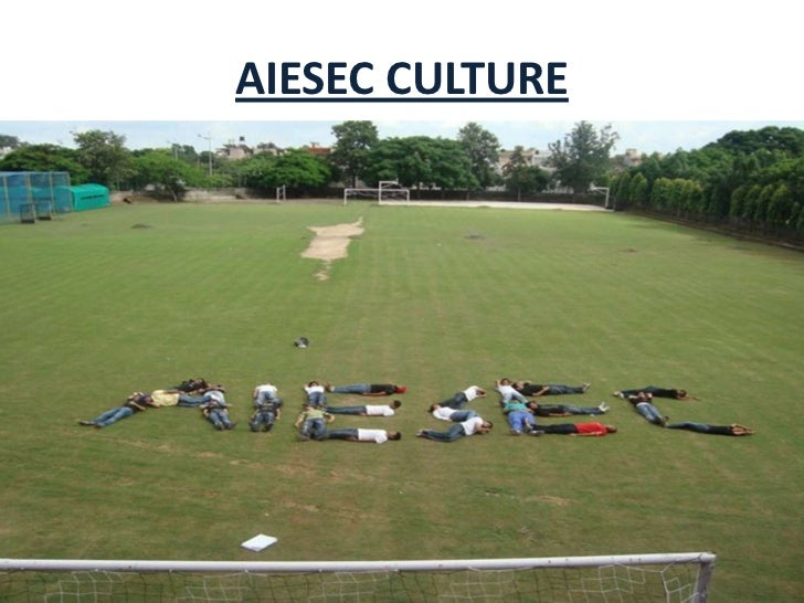 AIESEC CULTURE